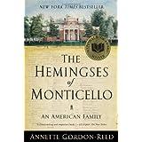 The Hemingses of Monticello: An American Familyby Annette Gordon-reed