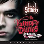 The Return: Shadow Souls: The Vampire Diaries (       UNABRIDGED) by L. J. Smith Narrated by Rebecca Mozo