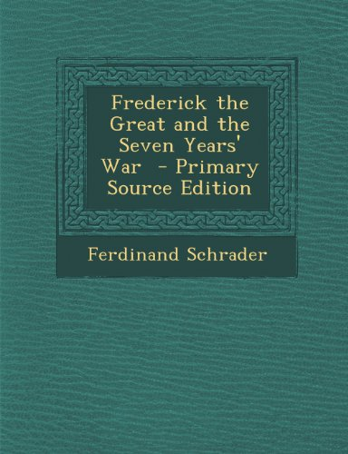 Frederick the Great and the Seven Years' War
