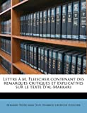 img - for Lettre   M. Fleischer contenant des remarques critiques et explicatives sur le texte d'al-Makkari (French Edition) book / textbook / text book