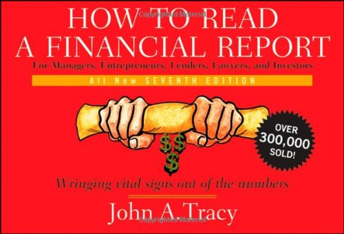 How to Read a Financial Report: Wringing Vital Signs Out...