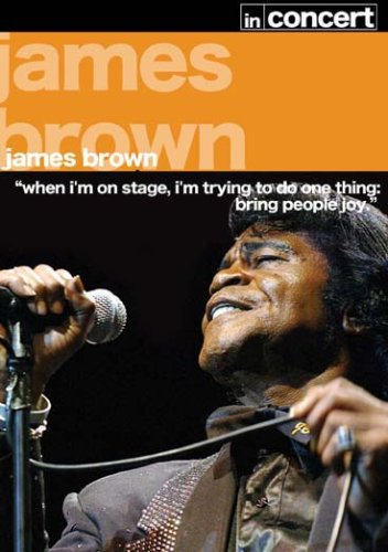 James Brown - In Concert [2007] [DVD]