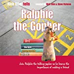 Ralphie the Gopher | Richard Stim,Stephen Fishman