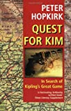 "Quest for ""Kim"": In Search of Kipling's Great Game (0192802313) by Hopkirk, Peter"