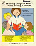 Sharing Chapter Books With Young Readers (Workbook) (1557991529) by Jo Ellen Moore
