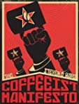 The Coffeeist Manifesto: No More Bad...