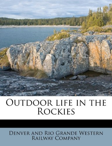 Outdoor life in the Rockies