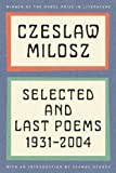 Selected and Last Poems: 1931-2004 (0062095889) by Milosz, Czeslaw
