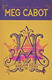 Avalon High (0786290323) by Meg Cabot