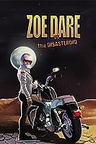 Zoe Dare Vs. Disasteroid Vol. 1 (zoe Dare Vs. The Disasteroid)