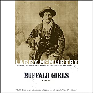 Buffalo Girls | [Larry McMurtry]