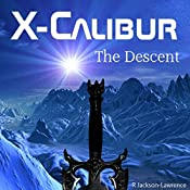 X-Calibur, Volume 2: The Descent | R. Jackson-Lawrence