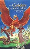 img - for The Golden Gryphon Feather: The Kaphtu Trilogy - Book One book / textbook / text book