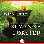 Wild Child | Suzanne Forster