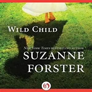 Wild Child | [Suzanne Forster]