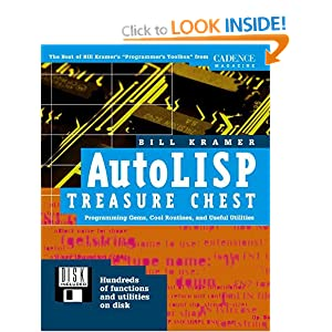 AutoLISP Treasure Chest: Programming Gems, Cool Routines, and Useful Utilities