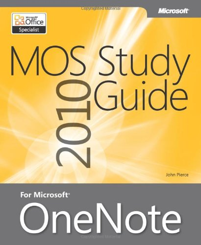 MOS 2010 Study Guide for Microsoft OneNote Exam (MOS Study Guide)
