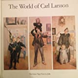 The World of Carl Larsson (A Star and Elephant Book) (0914676938) by Gorel Cavalli-Bjorkman