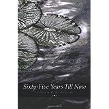 Sixty-Five Years Till Now ~ Victoria R. Hazlehurst