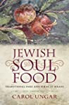 Jewish Soul Food: Traditional Fare an...