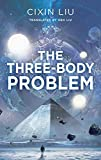 The Three-Body Problem (The Three-Body Trilogy)