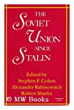 Soviet Union Since Stalin (A Midland Book) (0253202361) by Cohen, Stephen