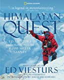 img - for Himalayan Quest: Ed Viesturs Summits All Fourteen 8,000-Meter Giants book / textbook / text book