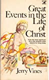 img - for Great Events in the Life of Christ book / textbook / text book