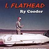Ry Cooder I, Flathead