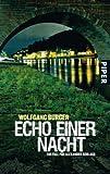 Echo einer Nacht: Ein Fall für Alexander Gerlach (Alexander-Gerlach-Reihe, Band 5)