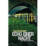 """Echo einer Nacht: Ein Fall f�r Alexander Gerlach (Alexander-Gerlach-Reihe, Band 5)von """"Wolfgang Burger"""""""