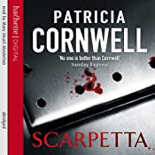 Scarpetta: Kay Scarpetta, Book 16 | Patricia Cornwell
