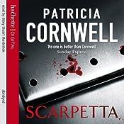 Scarpetta: Kay Scarpetta, Book 16 | Patricia Cornwell
