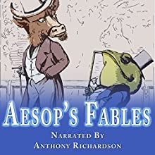 Aesop's Fables Audiobook by  Aesop Narrated by Anthony Richardson