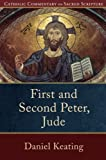 img - for First and Second Peter, Jude (Catholic Commentary on Sacred Scripture) book / textbook / text book