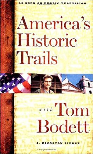 America's Historic Trails: With Tom Bodett written by J. Kingstone Pierce