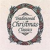 echange, troc Various Artists - Traditional Christmas Classics