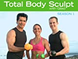Total Body Sculpt with Gilad: Hips, Thighs, Buttocks, Arms & Abs