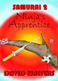 img - for Samurai's Apprentice 2: Ninja's Apprentice (The Samurai Series) book / textbook / text book
