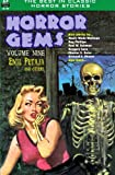img - for Horror Gems, Volume Nine, featuring Emil Petaja and others (Volume 9) book / textbook / text book