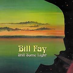 Bill Fay Still Some Light
