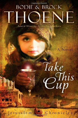 Take This Cup (The Jerusalem Chronicles)