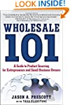 Wholesale 101: A Guide to Product Sou...