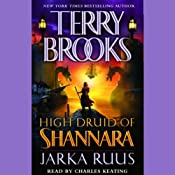 Jarka Ruus: High Druid of Shannara, Book 1 | [Terry Brooks]