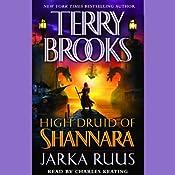 Jarka Ruus: High Druid of Shannara, Book 1 | [Terry Brooks]