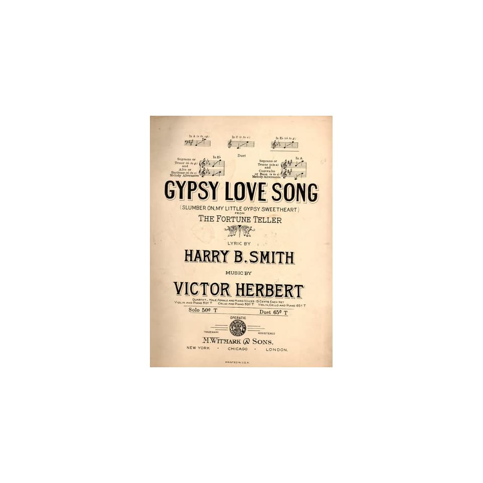 GYPSY LOVE SONG PIANO SHEET MUSIC FROM THE FORTUNE TELLER