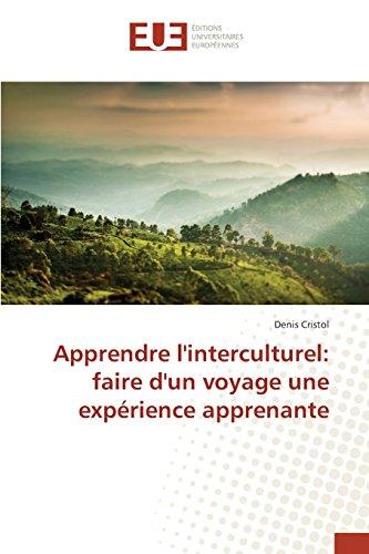 Apprendre l'interculturel: faire d'un voyage une expérience apprenante