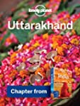 Lonely Planet Uttarakhand: Chapter fr...