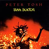 Bush Doctorpar Peter Tosh