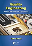 img - for Quality Engineering: Off-Line Methods and Applications by Chao-Ton Su (2013-02-26) book / textbook / text book